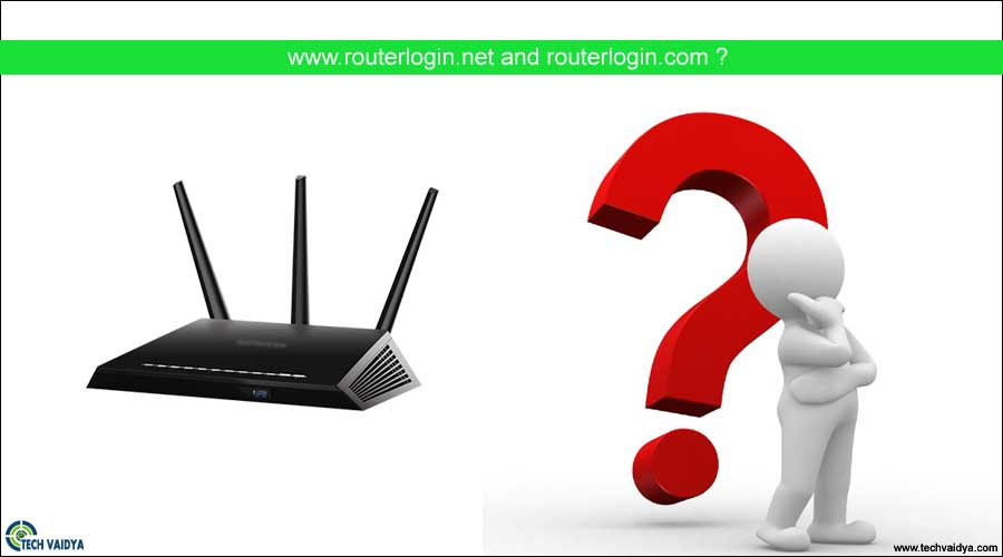 What is routerlogin.net and routerlogin.com?