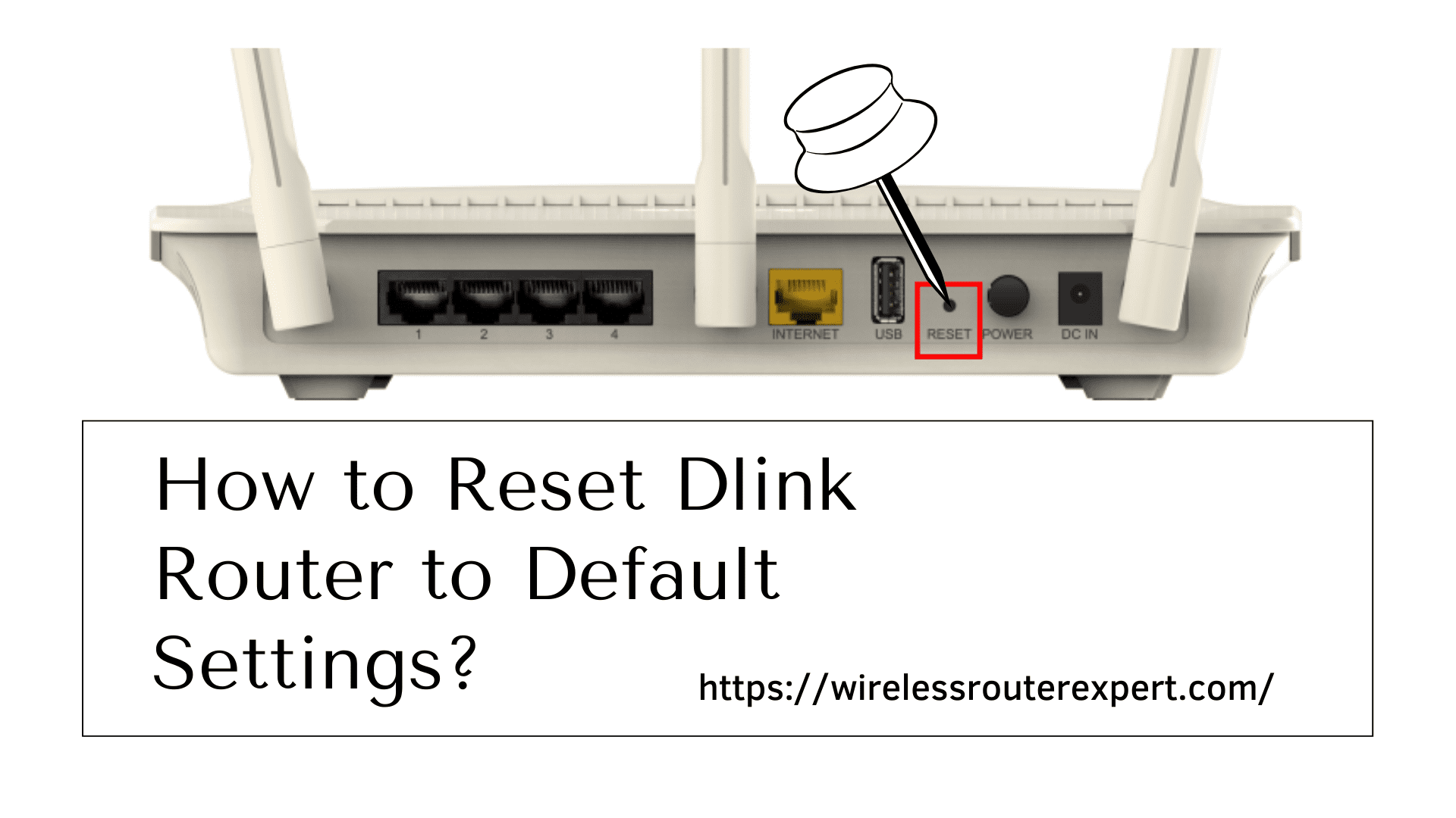 How to Reset Dlink Router to Default Settings?