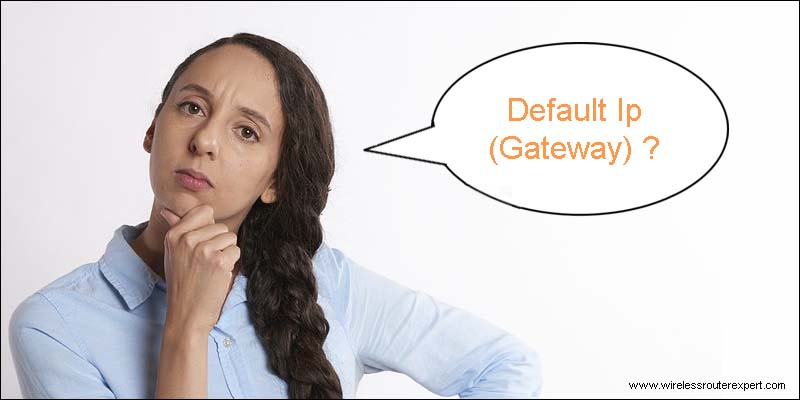How to Find Default Ip(Gateway) For Any Home Wireless Router