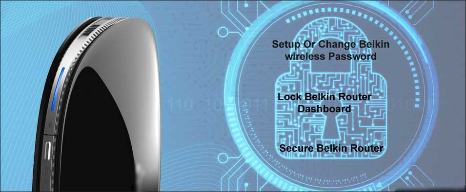 Secure belkin router by password