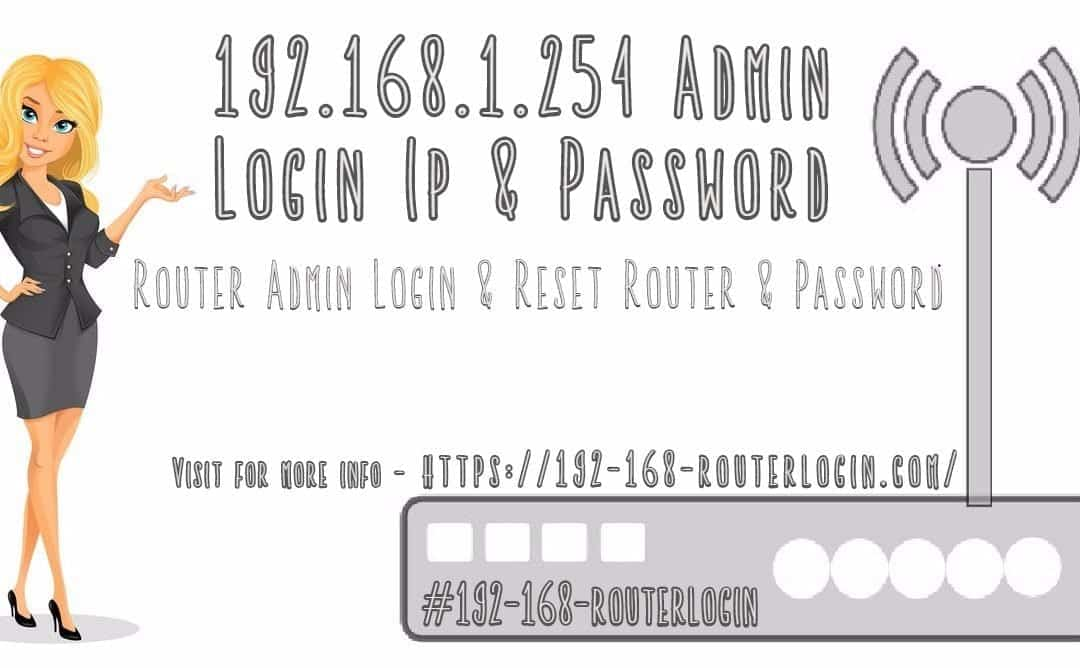 192.168.1.254 Admin Login Ip & Password