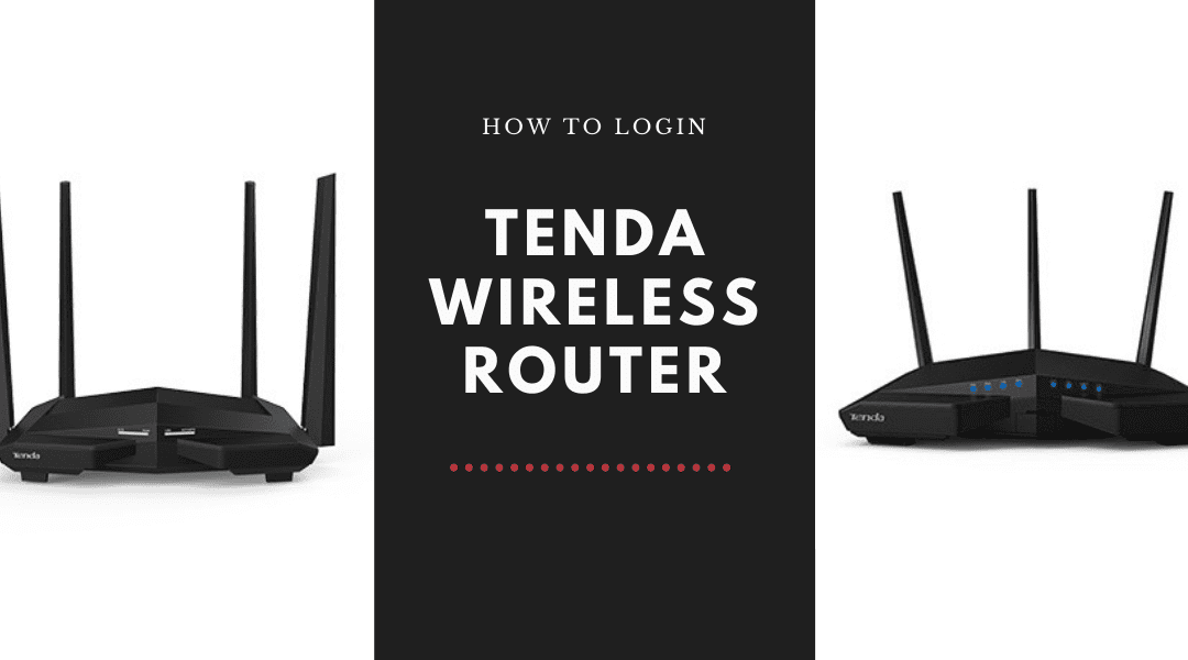 How to Login Tenda Wireless Router?
