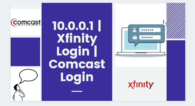 10.0.0.1 | Xfinity Login | Comcast Login