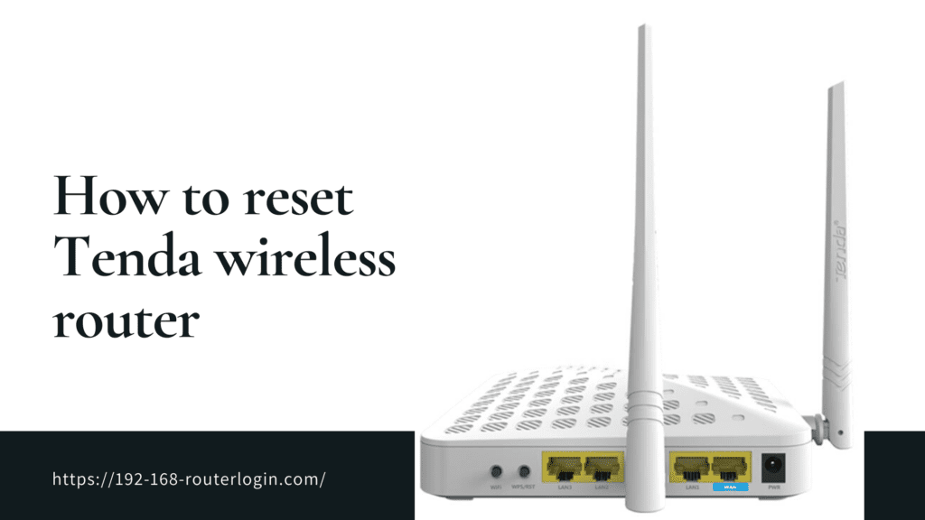 How to reset tenda Router