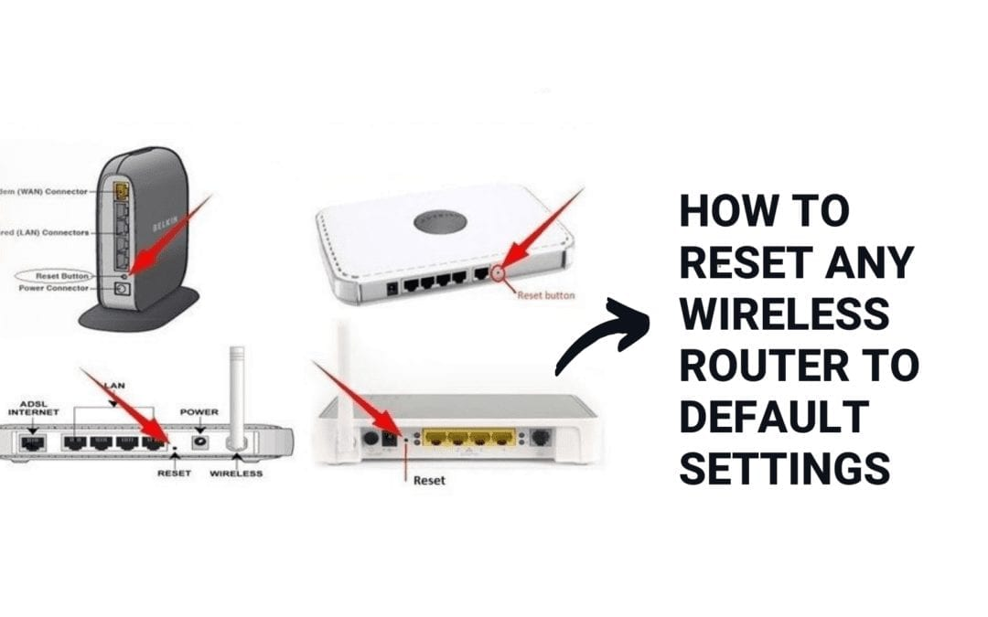 How to Reset any Wireless Router to default settings?