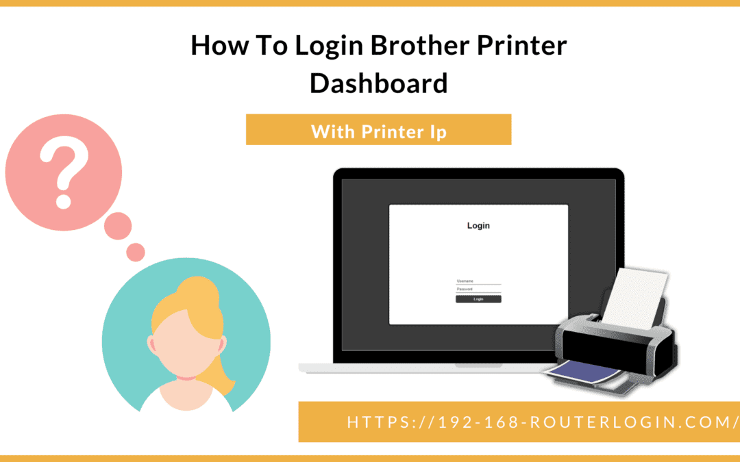 How To Login Brother Printer Dashboard With Printer Ip