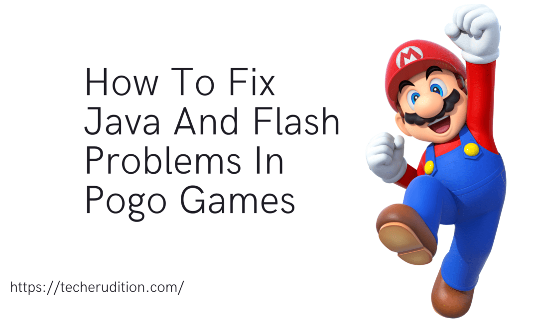 How To Fix Java And Flash Problems In Pogo Games