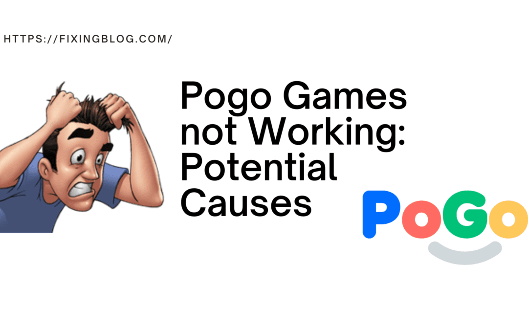 Fix Pogo Games not Working Problem